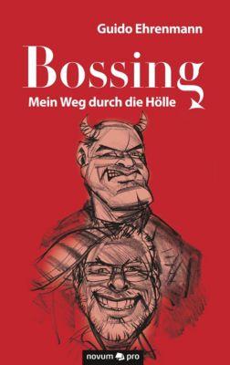 Bossing - Guido Ehrenmann |