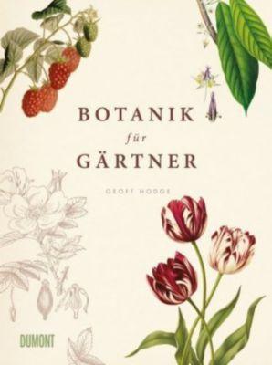 Botanik für Gärtner - Geoff Hodge |