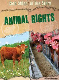 Both Sides of the Story: Animal Rights, Patience Coster