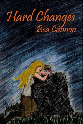 Boucher's World: Hard Changes, Bea Cannon