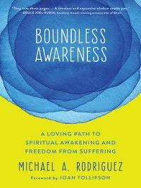 Boundless Awareness, Michael A. Rodriguez