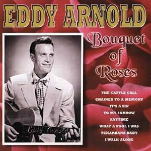 Bouquet Of Roses, Eddy Arnold