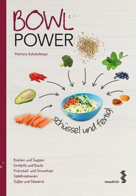 Bowl Power - Patricia Schatzlmayr |