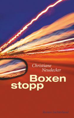 Boxenstopp, Christiane Neudecker