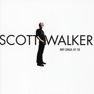 Boy Child: 67-70, Scott Walker