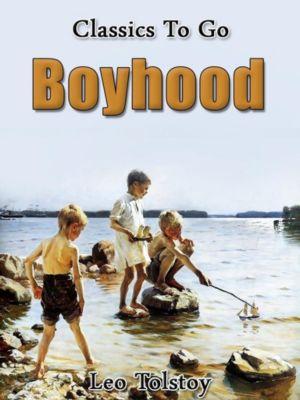 Boyhood, Leo Tolstoy