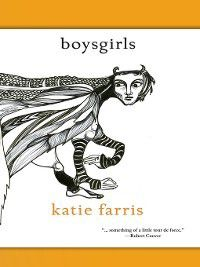 BoysGirls, Katie Farris