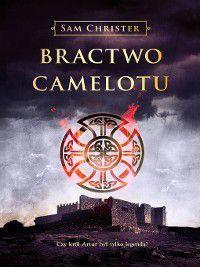Bractwo Camelotu, Sam Christer