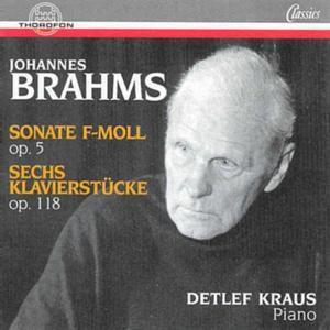 Brahms: Klavierwerke, Detlef Kraus