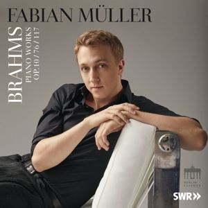 Brahms:Opus 10/76/117, Fabian Müller