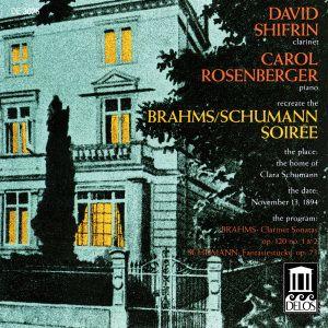 Brahms/Son./Schum./Fantasie, David Shifrin, Caro Rosenberger