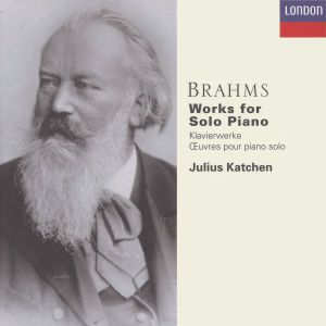 Brahms: Works for Solo Piano, Julius Katchen