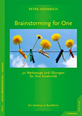 Brainstorming for One - Petra Hennrich |