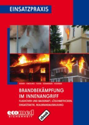Brandbekämpfung im Innenangriff, Jan Südmersen, Ulrich Cimolino, Martin Fuchs, Guido Volkmar, Adrian Ridder