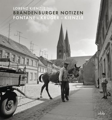 Brandenburger Notizen - Lorenz Kienzle |