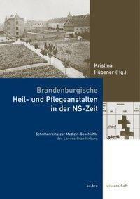 Brandenburgische Heil- und Pflegeanstalten in der NS-Zeit