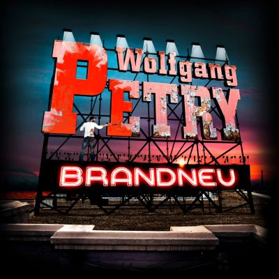 Brandneu, Wolfgang Petry
