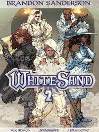 Brandon Sanderson's White Sand: Brandon Sanderson's White Sand, Volume 2, Brandon Sanderson, Rik Hoskin
