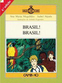 Brasil! Brasil!, Ana Maria;Alçada, Isabel Magalhães