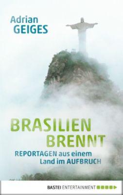 Brasilien brennt, Adrian Geiges