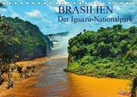 Brasilien. Der Iguazú-Nationalpark (Tischkalender 2019 DIN A5 quer), Fryc Janusz