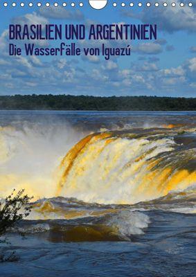 BRASILIEN UND ARGENTINIEN. Die Wasserfälle von Iguazú (Wandkalender 2019 DIN A4 hoch), J. Fryc