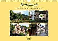 Braubach - Sehenswerter Ort am Mittelrhein (Wandkalender 2019 DIN A4 quer), Arno Klatt