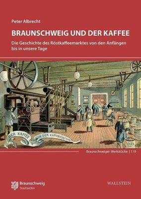 Braunschweig und der Kaffee, Peter Albrecht