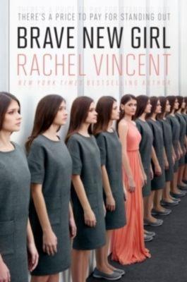 Brave New Girl, Rachel Vincent