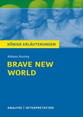 Brave New World - Schöne neue Welt. Königs Erläuterungen., Aldous Huxley, Sabine Hasenbach