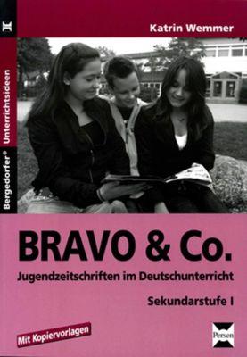 BRAVO & Co. - Jugendzeitschriften im Deutschunterricht, Katrin Wemmer