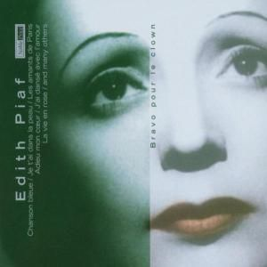 Bravo Pour Le Clown (Various), Edith Piaf