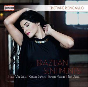 Brazilian Sentiments, Cristiane Roncaglio, Andre Bayer