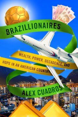 Brazillionaires, Alex Cuadros