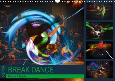 Break Dance B-boys & B-girls (Wandkalender 2019 DIN A3 quer), Dirk Meutzner