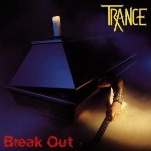 Break Out, Trance