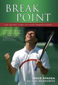 Break Point, Dan Markowitz, Vince Spadea
