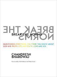 Break the Norms, Chandresh Bhardwaj