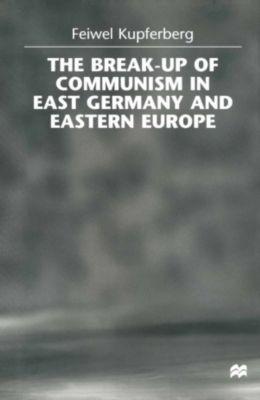 Break-up of Communism in East Germany and Eastern Europe, Feiwel Kupferberg