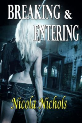 Breaking & Entering, Nicola Nichols