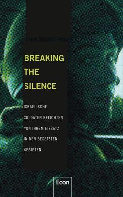 Breaking the Silence, Breaking the Silence