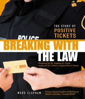 Breaking With the Law: The Story of Positive Tickets, Ward Clapham