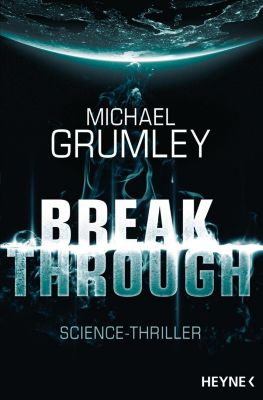 Breakthrough - Michael C. Grumley |