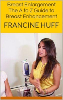 Breast Enlargement, Francine Huff