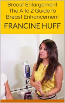 Breast Enlargement, Francine Huff