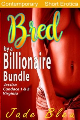 Bred by a Billionaire Bundle, Jade Bleu