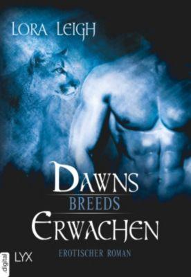 Breeds-Serie: Breeds - Dawns Erwachen, Lora Leigh