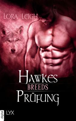 Breeds-Serie: Breeds - Hawkes Prüfung, Lora Leigh