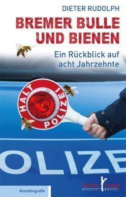Bremer Bulle und Bienen, Dieter Rudolph