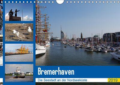Bremerhaven. Die Seestadt an der Nordseeküste (Wandkalender 2019 DIN A4 quer), Frank Gayde